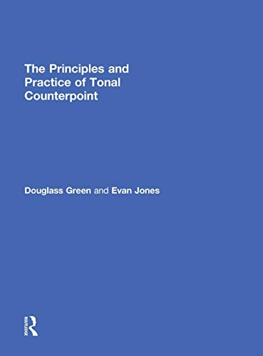 9780415878296: The Principles and Practice of Tonal Counterpoint