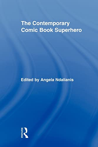 9780415878418: The Contemporary Comic Book Superhero (Routledge Research in Cultural and Media Studies)