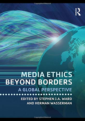 9780415878876: Media Ethics Beyond Borders: A Global Perspective