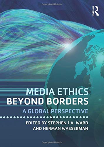 9780415878883: Media Ethics Beyond Borders: A Global Perspective