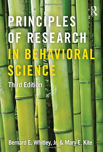 Principles of Research in Behavioral Science: Third: Bernard E. Whitley