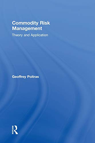 9780415879293: Commodity Risk Management: Theory and Application