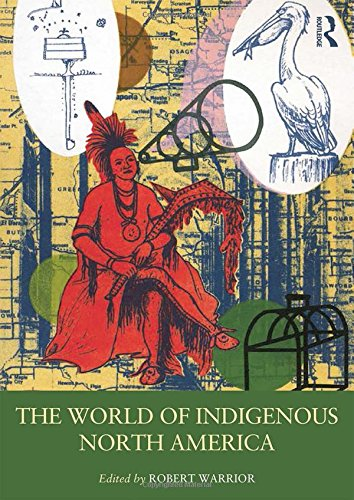 9780415879521: The World of Indigenous North America (Routledge Worlds)