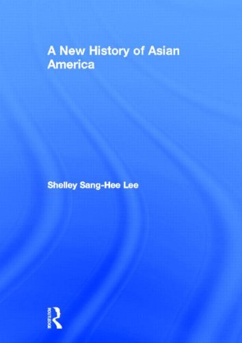 9780415879538: A New History of Asian America