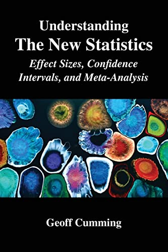 9780415879682: Understanding the New Statistics: Effect Sizes, Confidence Intervals, and Meta-Analysis (Multivariate Applications Series)