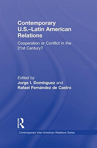 9780415879996: Contemporary U.S.-Latin American Relations: Cooperation or Conflict in the 21st Century? (Contemporary Inter-American Relations)
