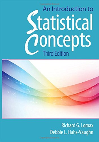 An Introduction to Statistical Concepts: Third Edition: Lomax, Richard G;