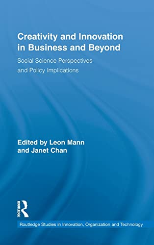 Creativity and Innovation in Business and Beyond: Social Science Perspectives and Policy ...