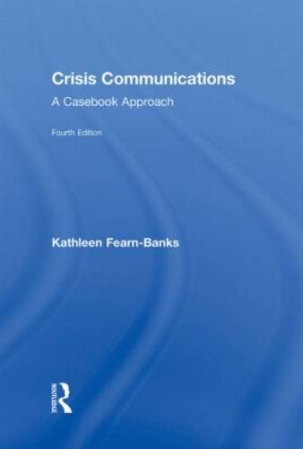 9780415880589: Crisis Communications: A Casebook Approach (Routledge Communication Series)