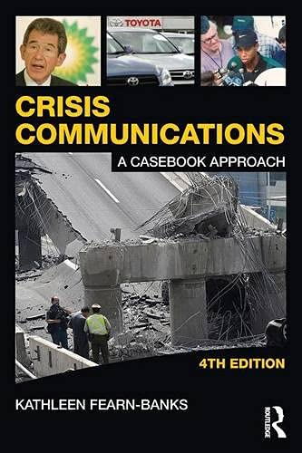 9780415880596: Crisis Communications Text and Student Workbook, Academic Package: Crisis Communications: A Casebook Approach (Routledge Communication Series)
