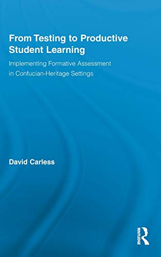 9780415880824: From Testing to Productive Student Learning: Implementing Formative Assessment in Confucian-Heritage Settings (Routledge Research in Education)