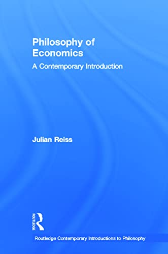 9780415881166: Philosophy of Economics: A Contemporary Introduction (Routledge Contemporary Introductions to Philosophy)