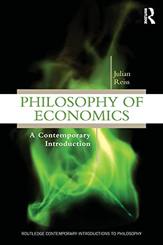 9780415881173: Philosophy of Economics: A Contemporary Introduction (Routledge Contemporary Introductions to Philosophy)