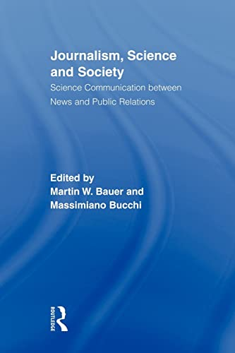 9780415881340: Journalism, Science and Society: Science Communication between News and Public Relations