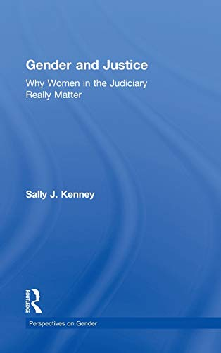 9780415881432: Gender and Justice: Why Women in the Judiciary Really Matter (Perspectives on Gender)