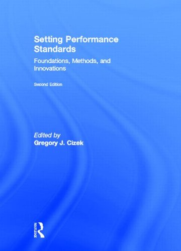 9780415881470: Setting Performance Standards: Foundations, Methods, and Innovations