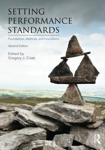 9780415881487: Setting Performance Standards: Foundations, Methods, and Innovations