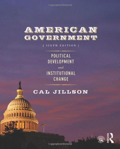9780415881579: American Government: Political Development and Institutional Change