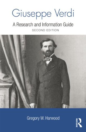 9780415881890: Giuseppe Verdi: A Research and Information Guide (Routledge Music Bibliographies)