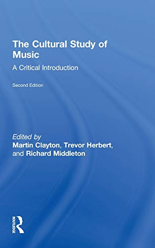 9780415881906: The Cultural Study of Music: A Critical Introduction
