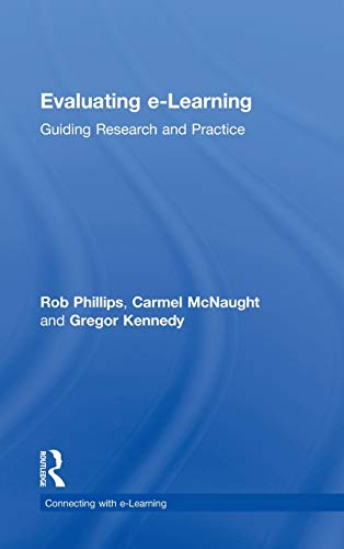 9780415881937: Evaluating e-Learning: Guiding Research and Practice (Connecting with E-learning)