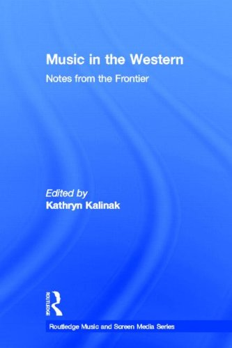 9780415882262: Music in the Western: Notes From the Frontier (Routledge Music and Screen Med)