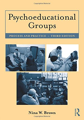 9780415882392: Psychoeducational Groups: Process and Practice