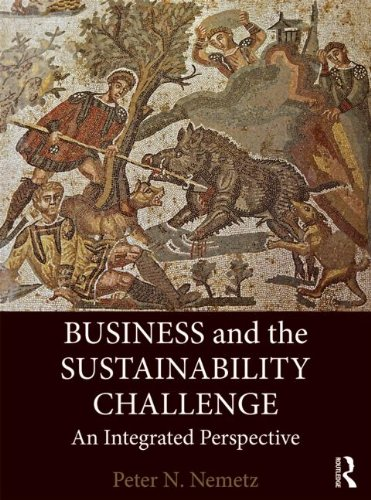 9780415882415: Business and the Sustainability Challenge: An Integrated Perspective