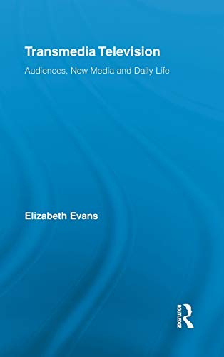 9780415882927: Transmedia Television: Audiences, New Media, and Daily Life (Comedia)