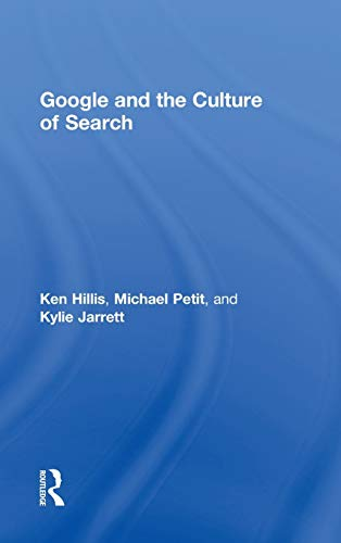 9780415883009: Google and the Culture of Search