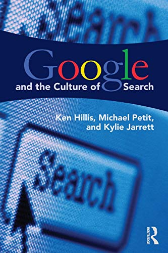 9780415883016: Google and the Culture of Search
