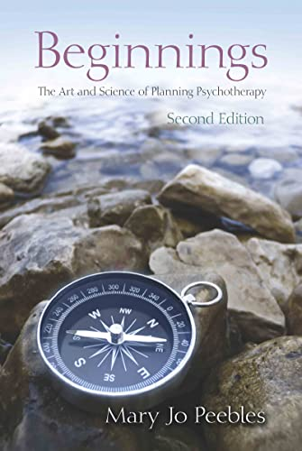 9780415883085: Beginnings, Second Edition: The Art and Science of Planning Psychotherapy
