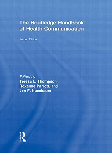 The Routledge Handbook of Health Communication (Routledge: Teresa L. Thompson