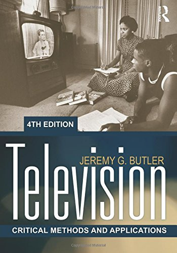 9780415883283: Television: Critical Methods and Applications, 4th Edition
