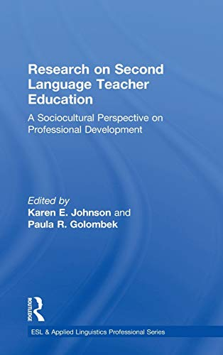 9780415883320: Research on Second Language Teacher Education: A Sociocultural Perspective on Professional Development (ESL & Applied Linguistics Professional Series)