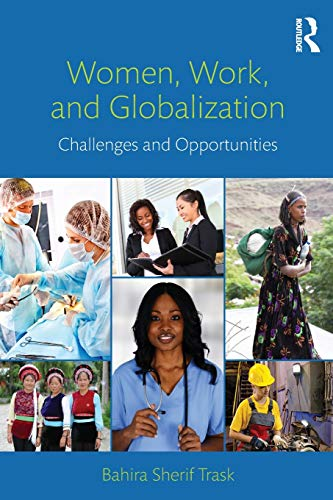 9780415883382: Women, Work, and Globalization: Challenges and Opportunities