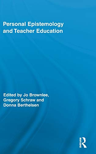9780415883566: Personal Epistemology and Teacher Education (Routledge Research in Education)
