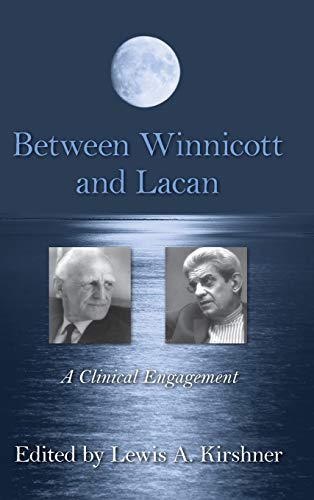 9780415883733: Between Winnicott and Lacan: A Clinical Engagement