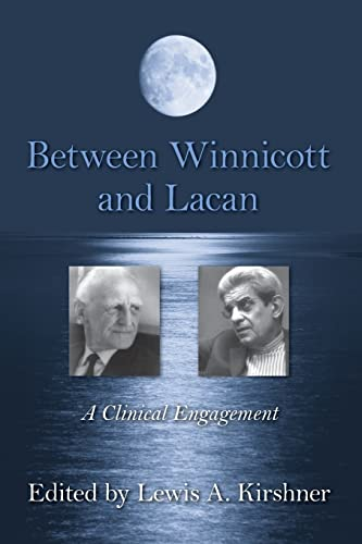 Between Winnicott and Lacan: A Clinical Engagement