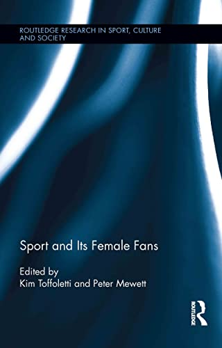 9780415883818: Sport and Its Female Fans