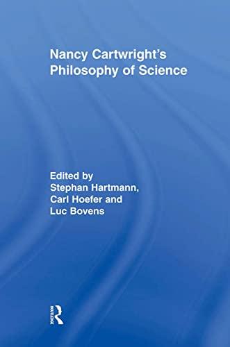 9780415883924: Nancy Cartwright S Philosophy of Science (Routledge Studies in the Philosophy of Science)