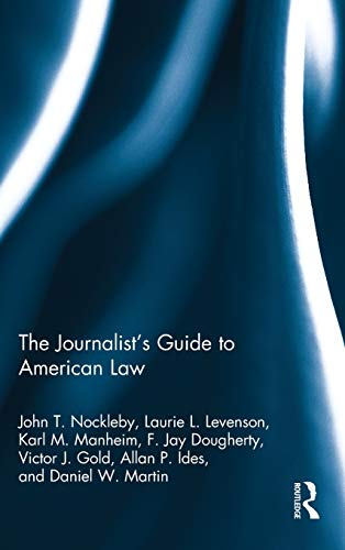 9780415884716: The Journalist's Guide to American Law