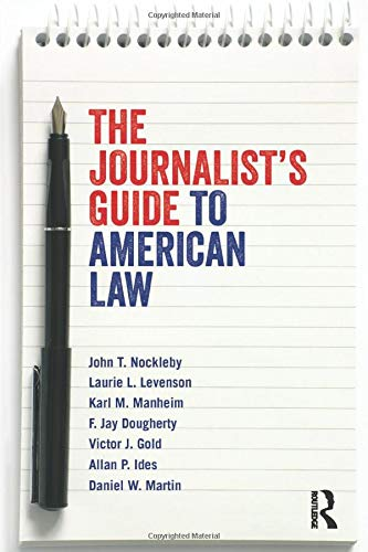 9780415884723: The Journalist's Guide to American Law