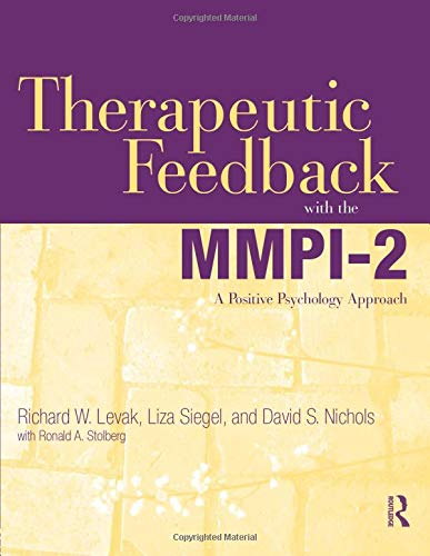 9780415884914: Therapeutic Feedback with the MMPI-2: A Positive Psychology Approach