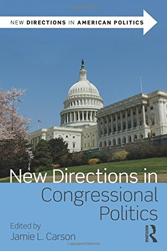 9780415885270: New Directions in Congressional Politics (New Directions in American Politics)