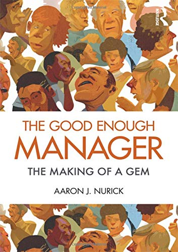 9780415885331: The Good Enough Manager: The Making of a GEM