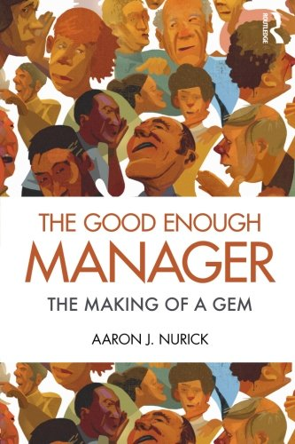 9780415885348: The Good Enough Manager: The Making of a GEM
