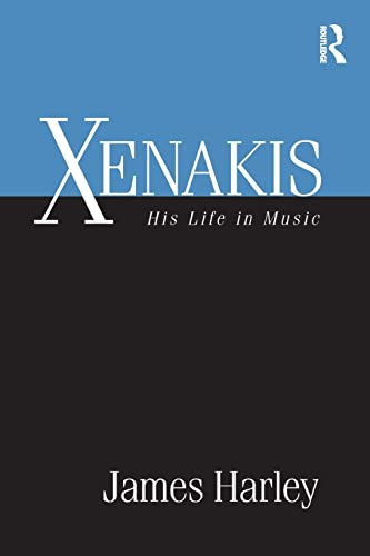 9780415885386: Xenakis: His Life in Music
