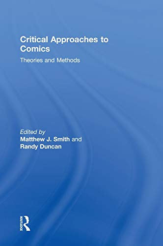 9780415885546: Critical Approaches to Comics: Theories and Methods