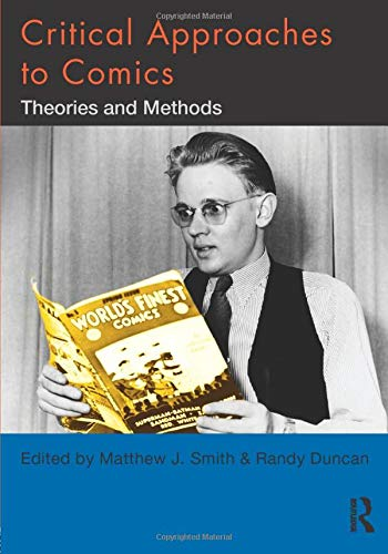 9780415885553: Critical Approaches to Comics: Theories and Methods
